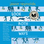 Look Both Ways: A Tale Told in Ten Blocks Audiobook, by Jason Reynolds