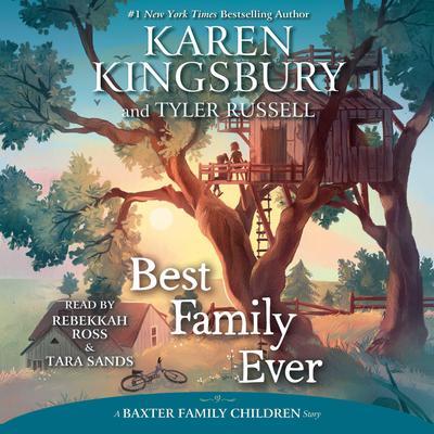 Best Family Ever Audiobook, by Karen Kingsbury