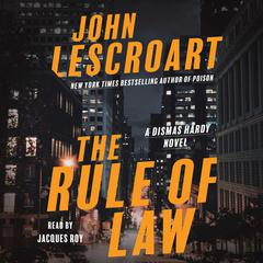 The Rule of Law: A Novel Audiobook, by John Lescroart