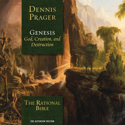 The Rational Bible: Genesis Audiobook, by Dennis Prager
