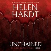 Unchained: Blood Bond Saga Volume 1 Audiobook, by Helen Hardt