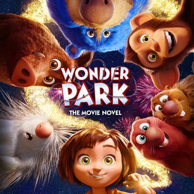 Wonder Park: The Movie Novel Audiobook, by Sadie Chesterfield