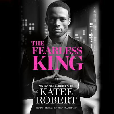 The Fearless King Audiobook, by Katee Robert