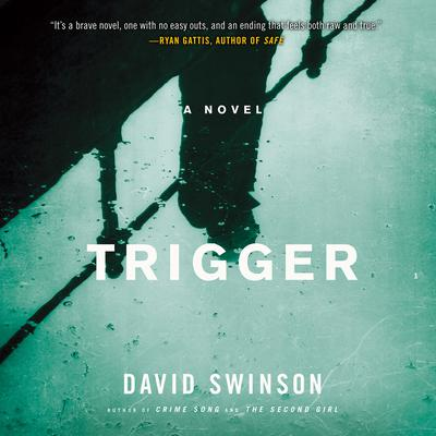 Trigger Audiobook, by David Swinson