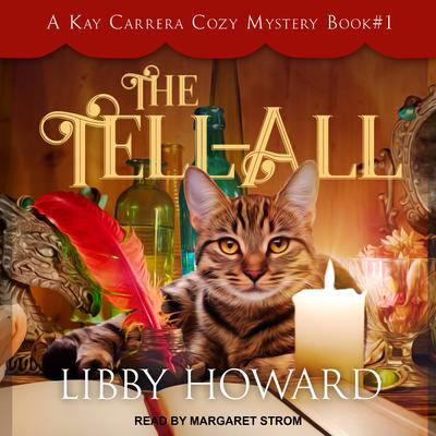 The Tell All Audiobook, by Libby Howard