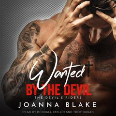 Wanted By The Devil Audiobook, by Joanna Blake
