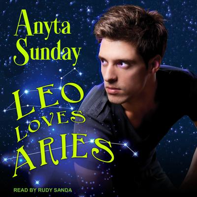 Leo Loves Aries Audiobook, by Anyta Sunday