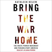 Bring the War Home: The White Power Movement and Paramilitary America Audiobook, by Author Info Added Soon