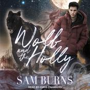 Wolf and the Holly Audiobook, by Author Info Added Soon
