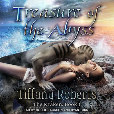 Treasure of the Abyss Audiobook, by Tiffany Roberts