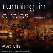 Running in Circles: A Memoir Audiobook, by Author Info Added Soon