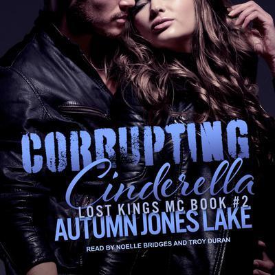 Corrupting Cinderella Audiobook, by Autumn Jones Lake