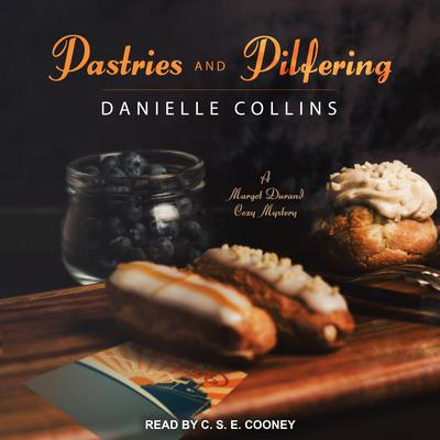 Pastries and Pilfering Audiobook, by Danielle Collins