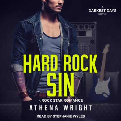 Hard Rock Sin: A Rock Star Romance Audiobook, by Athena Wright