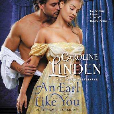 An Earl Like You: The Wagers of Sin Audiobook, by Caroline Linden