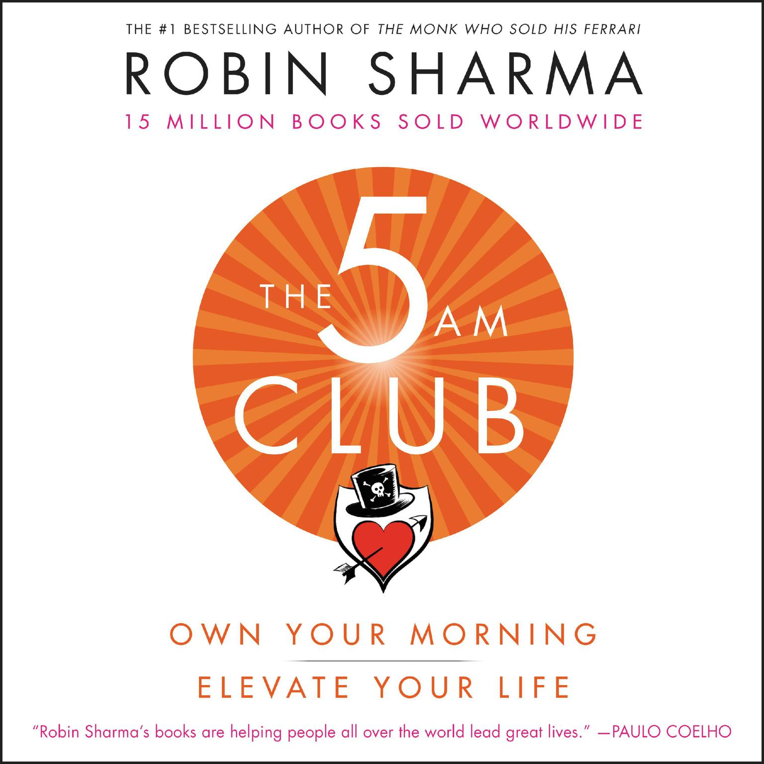 Printable The 5 AM Club: Own Your Morning. Elevate Your Life. Audiobook Cover Art