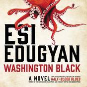 Washington Black Audiobook, by Esi Edugyan