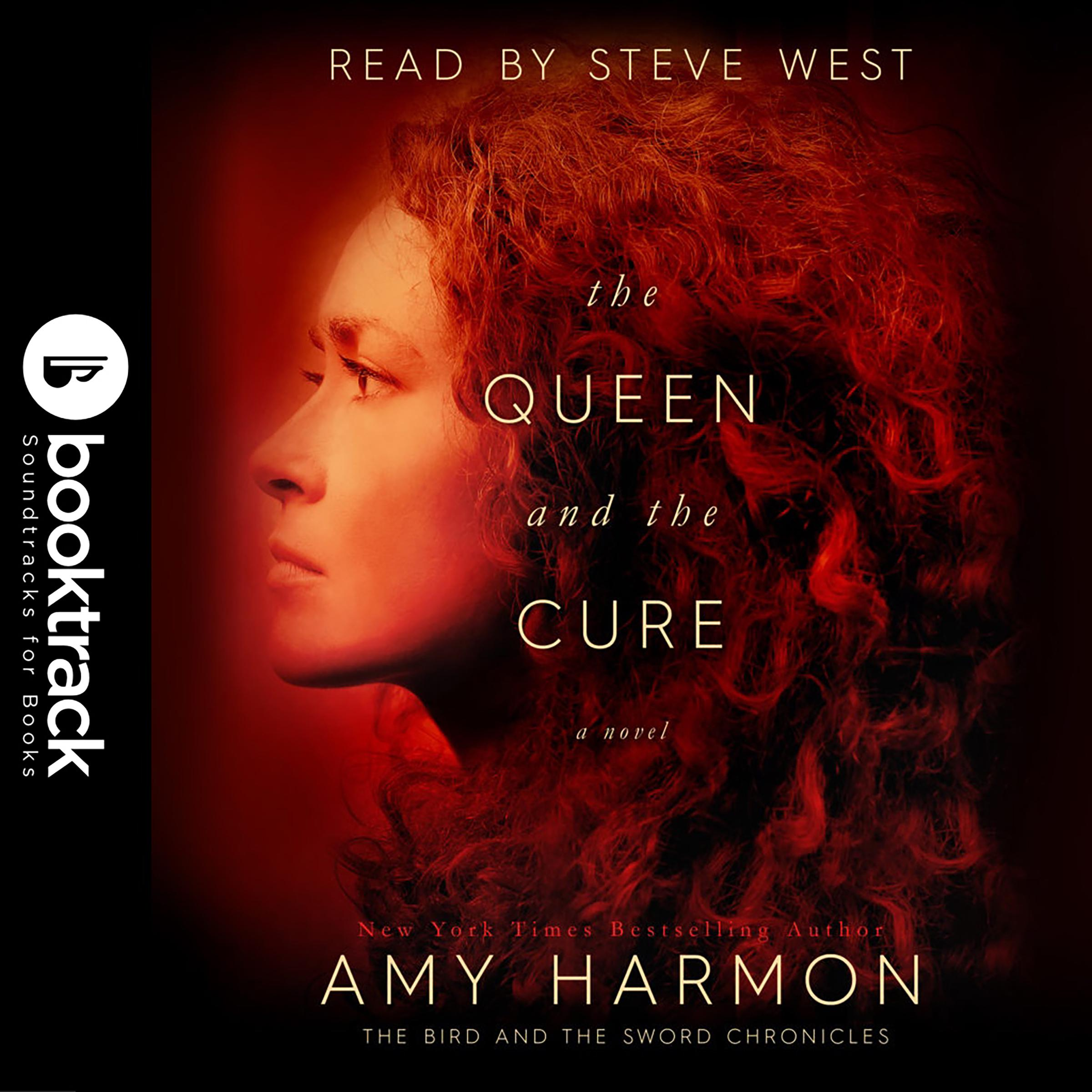 Printable The Queen and the Cure: The Bird and the Sword Chronicles : [Booktrack Soundtrack Edition] Audiobook Cover Art