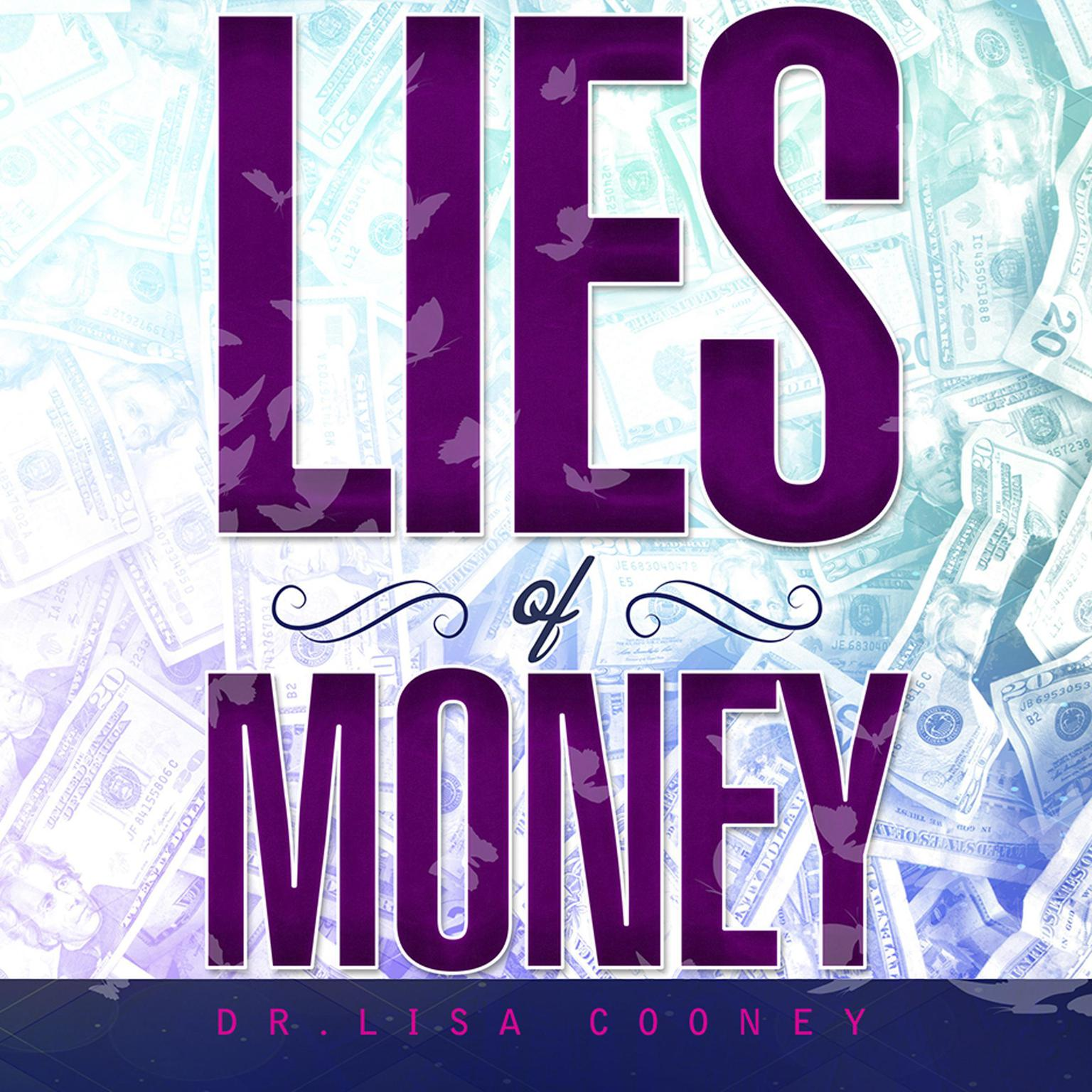 Printable Lies of Money: Who Are You Being? Audiobook Cover Art