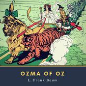 Ozma of Oz Audiobook, by L. Frank Baum