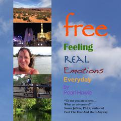 free Feeling Real Emotions Everyday Audiobook, by Author Info Added Soon