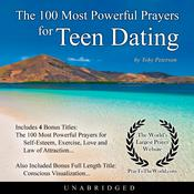 The 100 Most Powerful Prayers for Teen Dating Audiobook, by Toby Peterson