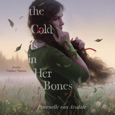 The Cold Is in Her Bones Audiobook, by Peternelle van Arsdale