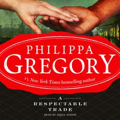 A Respectable Trade Audiobook, by Philippa Gregory