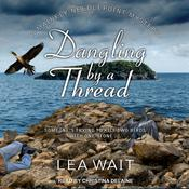 Dangling by a Thread Audiobook, by Lea Wait