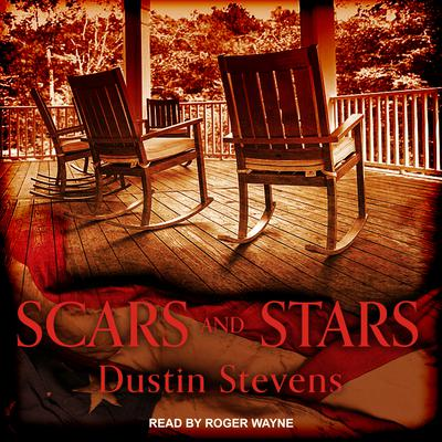 Scars and Stars Audiobook, by Dustin Stevens
