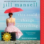 This Could Change Everything Audiobook, by Jill Mansell