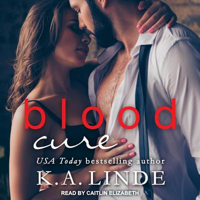 Blood Cure Audiobook, by K. A. Linde