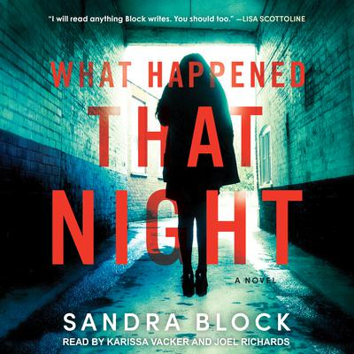 What Happened That Night: A Novel Audiobook, by Sandra Block