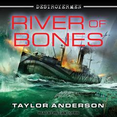 River of Bones Audiobook, by Taylor Anderson