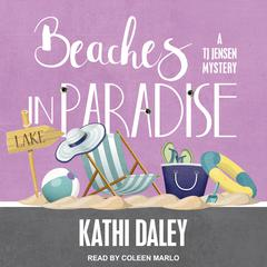 Beaches in Paradise Audiobook, by Kathi Daley