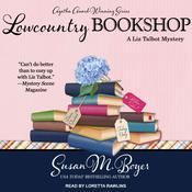 Lowcountry Bookshop: A Liz Talbot Mystery Audiobook, by Susan M. Boyer