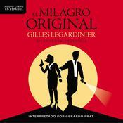 El milagro original Audiobook, by Author Info Added Soon
