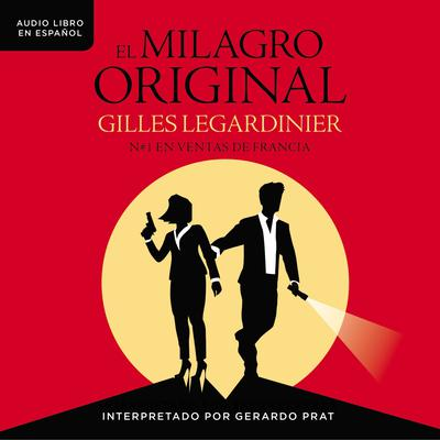 El milagro original Audiobook, by Gilles Legardinier