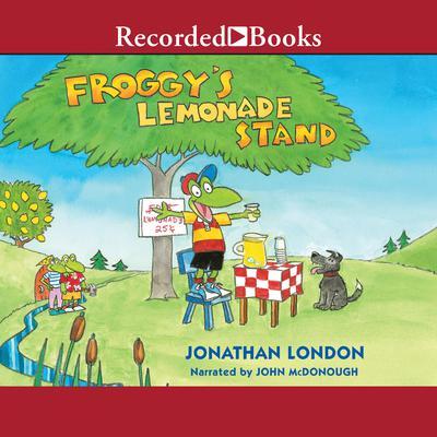 Froggys Lemonade Stand Audiobook, by Jonathan London