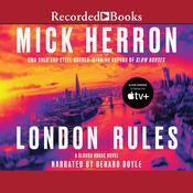 London Rules Audiobook, by Mick Herron