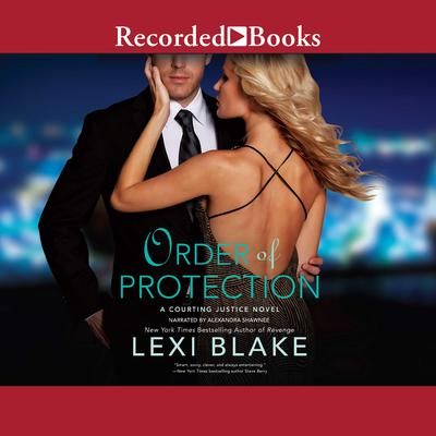 Order of Protection Audiobook, by Lexi Blake