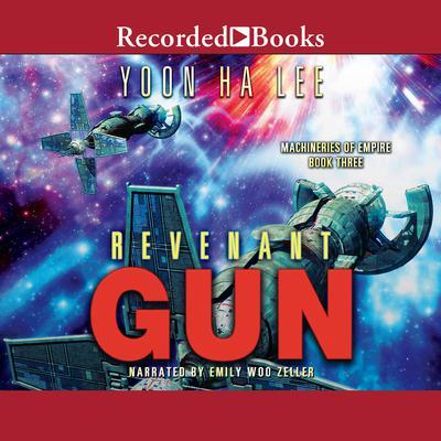 Revenant Gun Audiobook, by Yoon Ha Lee
