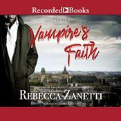 Vampires Faith Audiobook, by Rebecca Zanetti