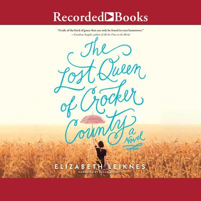 The Lost Queen of Crocker County Audiobook, by Author Info Added Soon