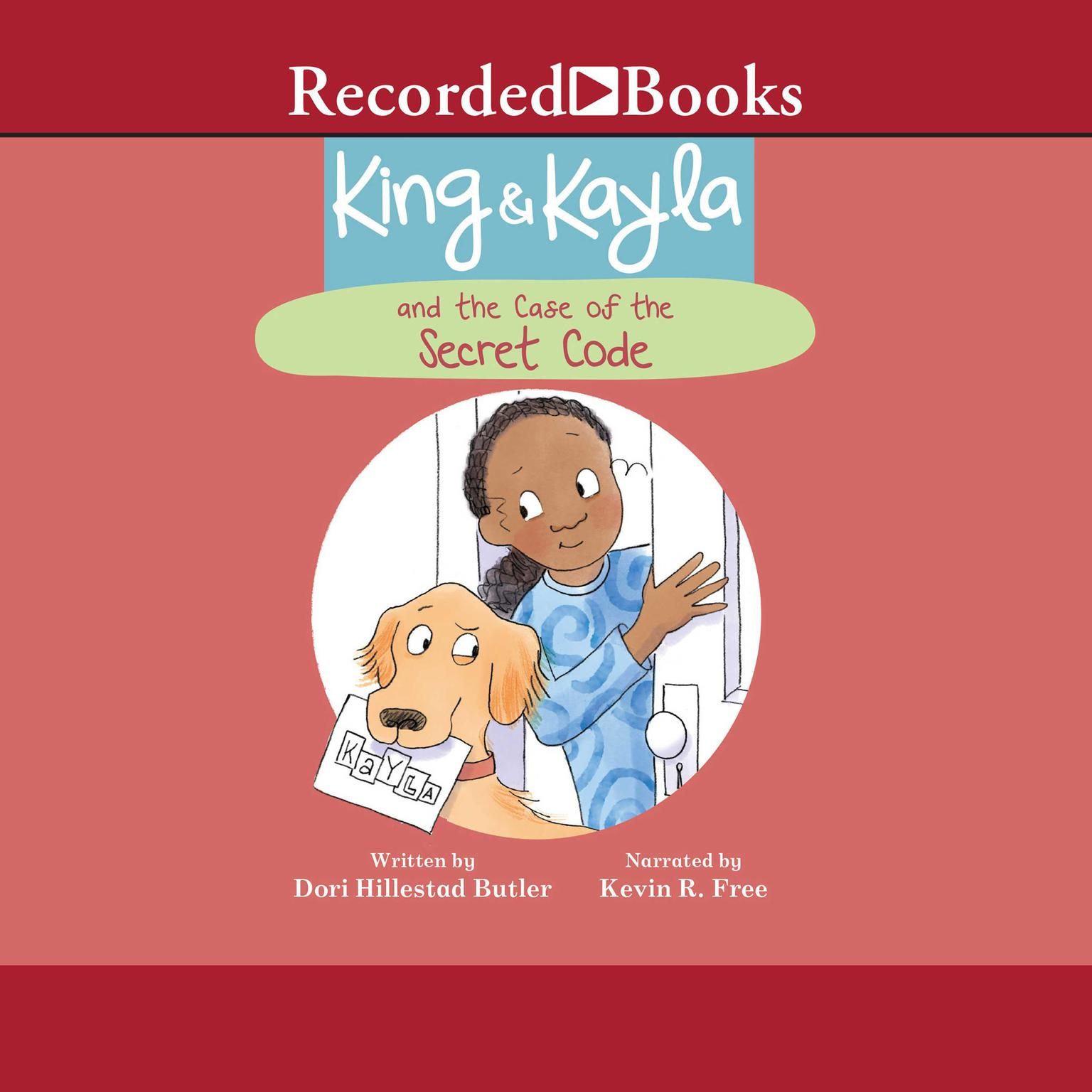Printable King & Kayla and the Case of the Secret Code Audiobook Cover Art