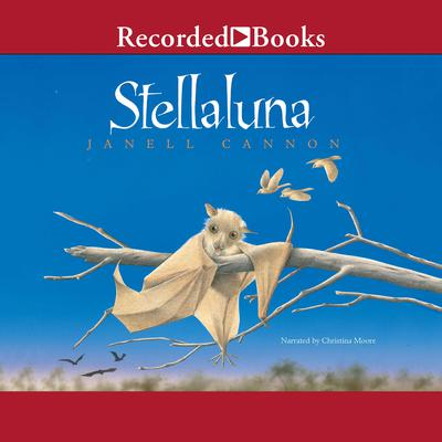 Stellaluna Audiobook, by Janell Cannon