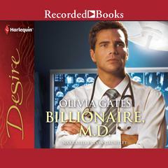 Billionaire, M.D. Audiobook, by Olivia Gates