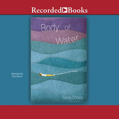 Body of Water Audiobook, by Sarah Dooley