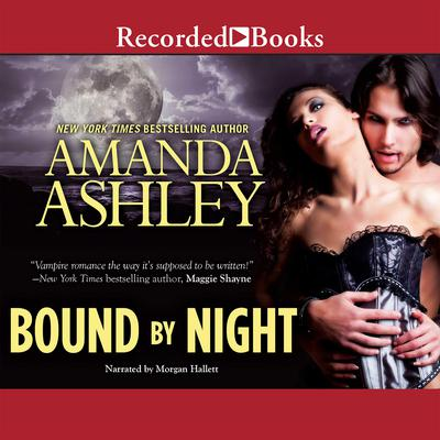 Bound By Night Audiobook, by Amanda Ashley