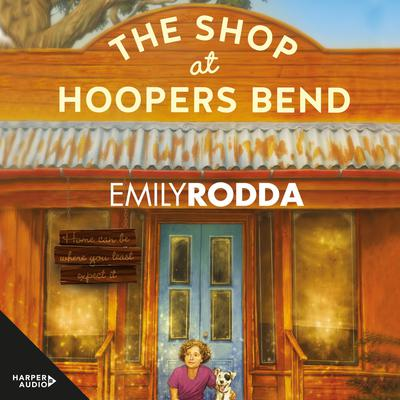 The Shop at Hoopers Bend Audiobook, by Emily Rodda